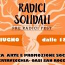 Radici Solidali: Il 1° giugno festa di Musica, Arte e Solidarietà.